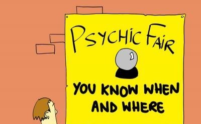 Psychic Fair. You know when and where, just CONCENTRATE.